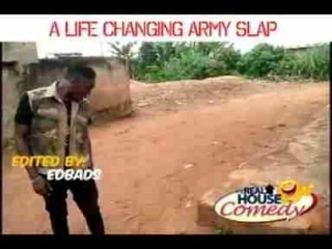 Video: Real House of Comedy – A Life Changing Army Slap